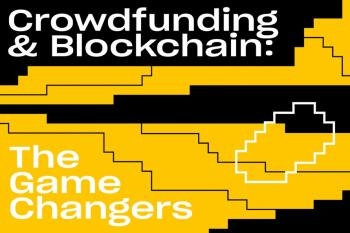 Crowdfunding & Blockchain: The Game Changers