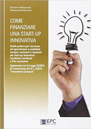 Come finanziare una start-up innovativa